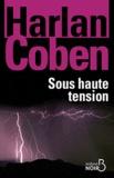 Harlan Coben - Sous haute tension.