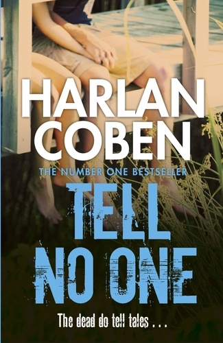 Harlan Coben - Tell No One.