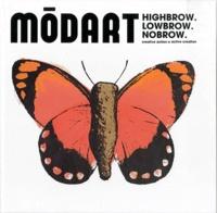 Harlan Levey et Tobias Allanson - Modart 2 - Highbrow Lowbrow Nobrow.