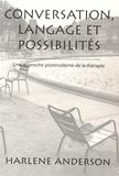 Harlene Anderson - Conversation, langage et possibilités - Une approche postmoderne de la thérapie.