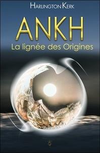 Harlington Kerk - Ankh - La lignée des Origines.