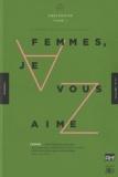 Virginie Devillers et Jacques Sojcher - Ah ! N° 11, Décembre 2010 : Femmes, je vous aime - Abécédaire Tome 1.
