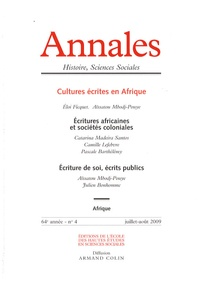 Eloi Ficquet et Aïssatou Mbodj-Pouye - Annales Histoire, Sciences Sociales N° 4, Juillet-août 2 : Cultures écrites en Afrique.