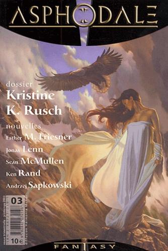 Collectif - Asphodale N° 3 Mai 2003 : Kristine Kathryn Rusch.
