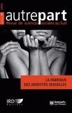 Christophe Broqua et Fred Eboko - Autrepart N° 49, 2009 : La fabrique des identités sexuelles.