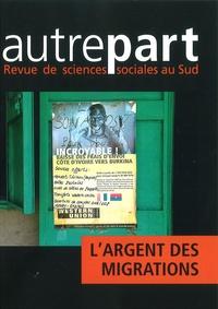 Isabelle Chort et Hamidou Dia - Autrepart N° 67-68, 2013 : L'argent des migrations.