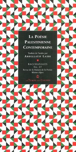 Abdellatif Laâbi et  Collectif - Bacchanales N° 27, Mai 2002 : La poésie palestinienne contemporaine.