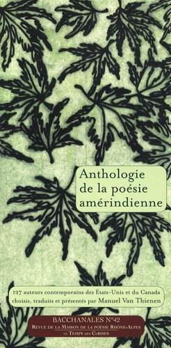Manuel Van Thienen - Bacchanales N° 42, Septembre 200 : Anthologie de la poésie amérindienne.