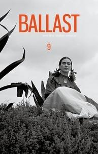 Laëticia Ajanohun et Adeline Baldacchino - Ballast N° 9 : Tenir tête, fédérer, amorcer.