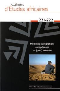 Eloi Ficquet et Benoît Hazard - Cahiers d'études africaines N° 221-222/2016 : .