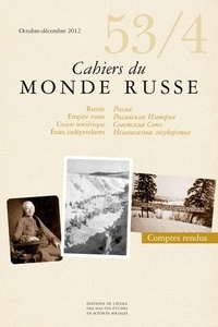 Konstantin Bugrov et Boris Czerny - Cahiers du Monde russe N° 53/4, Octobre-déc : .