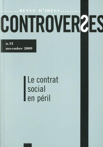 Marc Crapez et Mathieu Bock-Côté - Controverses N° 12, Novembre 2009 : Le contrat social en péril.