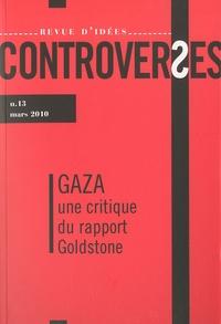 Shmuel Trigano et Anne Lifshitz-Krams - Controverses N° 13, Mars 2010 : Gaza, une critique du rapport Goldstone.
