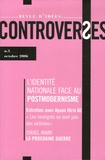 Gil Delannoi et Jean-Marc Ferry - Controverses N° 3, Octobre 2006 : L'identité nationale face au postmodernisme.