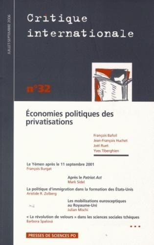 François Bafoil et Jean-François Huchet - Critique internationale N° 32, juillet-septe : Economies politiques des privatisations.