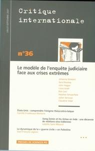 Johanna Siméant - Critique internationale N° 36, Juillet-Septe : Le modèle de l'enquête judiciaire face aux crises extrêmes.