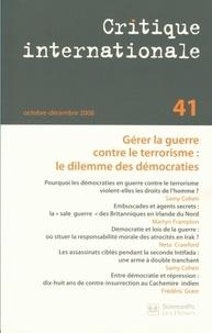 Samy Cohen et Martyn Frampton - Critique internationale N° 41, Octobre-Décem : Gérer la guerre contre le terrorisme : le dilemme des démocraties.