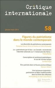 Françoise Daucé et Anne Le Huérou - Critique internationale N° 58, Janvier-mars : Figures du patriotisme dans le monde contemporain.