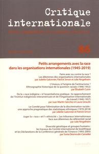 Juliette Galonnier et Patrick Simon - Critique internationale N° 86, janvier-mars  : Petits arrangements avec la race dans les organisations internationales (1945-2019).