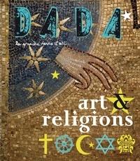 Céline Delavaux et Aube Lebel - Dada N° 151, Novembre 200 : Art & religions.