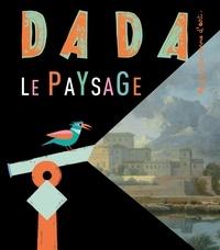 Antoine Ullmann - Dada N° 163 : Le paysage.