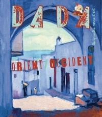 Christian Nobial et Antoine Ullmann - Dada N° 166 : Orient/occident.