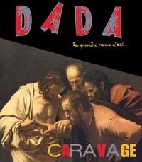 Christian Nobial et Antoine Ullmann - Dada N° 175 : Caravage.