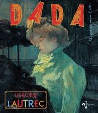 Christian Nobial et Antoine Ullmann - Dada N° 176, septembre 20 : Toulouse-Lautrec.