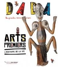Christian Nobial et Antoine Ullmann - Dada N° 177 : Arts premiers - L'histoire de la vie.