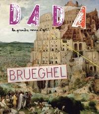 Christian Nobial et Antoine Ullman - Dada N° 188 janvier 2014 : Brueghel.