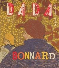 Christian Nobial et Antoine Ullmann - Dada N° 199, mars 2015 : Bonnard.