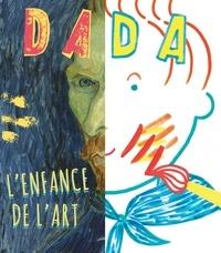 Christian Nobial et Antoine Ullmann - Dada N° 200 Avril 2015 : L'enfance de l'art.