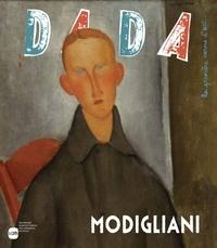 Eléonore Nessmann et Emilie Martin-Neute - Dada N° 208, Mars 2016 : Modigliani.