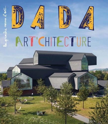 Antoine Ullmann - Dada N° 211 : Architecture.