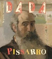Eva Bensard et Anne Thomas-Belli - Dada N° 215, janvier 2017 : Pissarro.