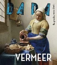 Sandrine Andrews et Catherine Gimonnet - Dada N° 216, février 2017 : Vermeer.