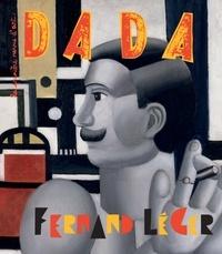 Emilie Martin-Neute et Sandrine Andrews - Dada N° 219, mai 2017 : Fernand Léger.
