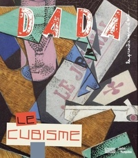 Christian Nobial et Antoine Ullmann - Dada N° 232, novembre 201 : Le cubisme.