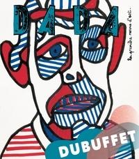 Christian Nobial et Antoine Ullmann - Dada N° 237 : Dubuffet.