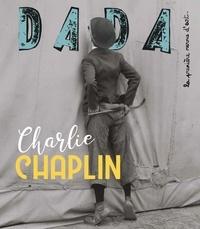 Christian Nobial et Antoine Ullmann - Dada N° 239, septembre 20 : Charlie Chaplin.