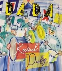 Christian Nobial et Antoine Ullmann - Dada N° 243, février 2020 : Raoul Dufy.