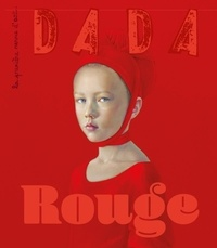 Antoine Ullman et Christian Nobial - Dada N° 252, février 2021 : Rouge.