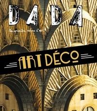 Antoine Ullman et Christian Nobial - Dada N° 253, mars 2021 : Art déco.