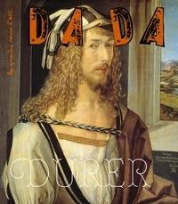 Christian Nobial et Antoine Ullmann - Dada N° 256 : Dürer.