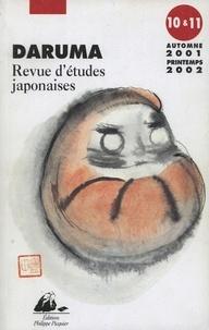 Alain-Marc Rieu - Daruma N° 10 et 11, Automne : Le décollage du Japon : réception, appropriation et légitimation des savoirs étrangers.