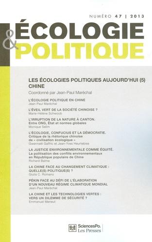 Jean-Paul Maréchal - Ecologie et Politique N° 47/2013 : Les écologies politiques aujourd'hui - Tome 5, Chine.