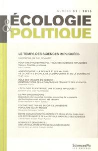 Léo Coutellec - Ecologie et Politique N° 51/2015 : Le temps des sciences impliquées.
