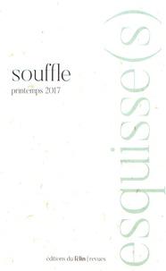Antoine Nastasi - Esquisse(s) N° 12, printemps 201 : Souffle.