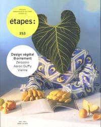 Caroline Bouige - Etapes N° 253, janvier-févr : Design végétal & ornement.