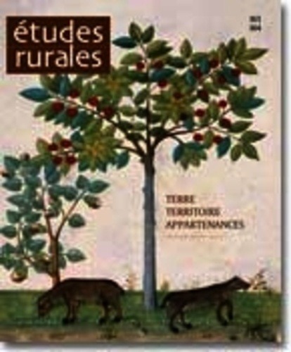 EHESS - Etudes rurales N° 163-164 : Terre, territoire, appartenances.